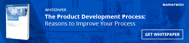 """Saratech's """"The Product Development Process: Reasons to Improve Your Process"""" Whitepaper CTA"""